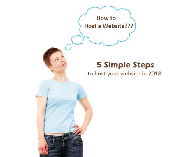 How to Host a Website in 2018 | 5 Simple Steps